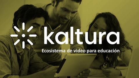 Miniatura para la entrada Potencia tu Campus con Vídeo - Kaltura