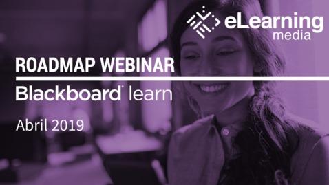 Miniatura para la entrada Webinar - Roadmap Blackboard Learn: Abril 2019
