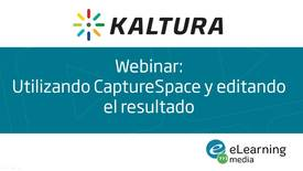 Thumbnail for entry Webinar: Utilizando CaptureSpace y editando el resultado