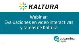 Thumbnail for entry Webinar: Evaluaciones en vídeo y tareas de Kaltura