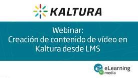 Thumbnail for entry Webinar: Creación de contenido en Kaltura desde la integración LMS
