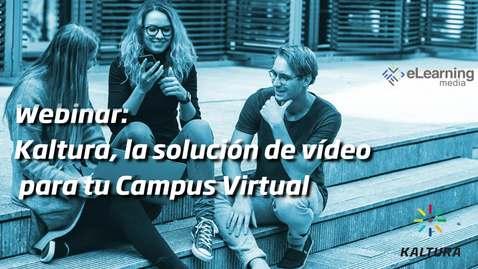 Miniatura para la entrada Kaltura, la solución de vídeo para tu Campus Virtual