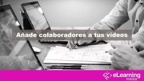 Miniatura para la entrada Kaltura | Añade colaboradores a tus videos