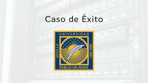 Miniatura para la entrada Caso de éxito Universidad Pablo de Olavide: Blackboard y eLearning Media