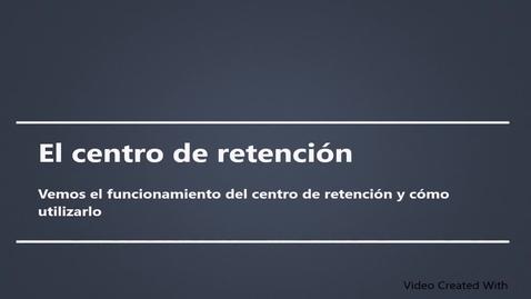 Miniatura para la entrada El centro de retención