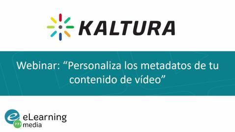 Miniatura para la entrada Webinar - Personaliza los metadatos de tu contenido de vídeo