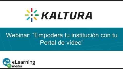 """Miniatura para la entrada Webinar - """"Empodera tu institución con tu Portal de vídeo"""""""