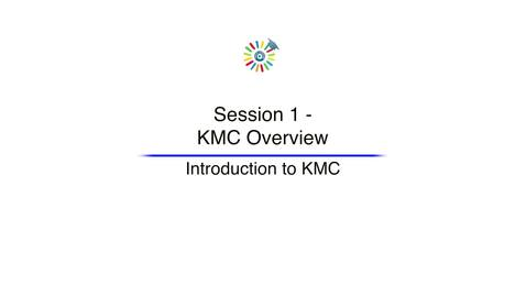 Video 1 Introduction to KMC