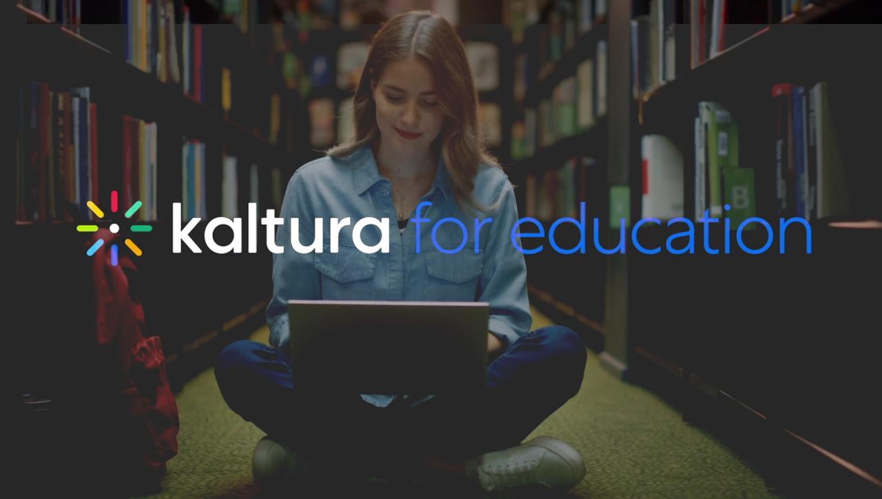 Kaltura: Ecosistema de Vídeo para Educación