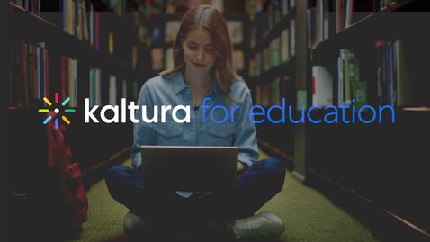 Miniatura para la entrada Kaltura: Ecosistema de Vídeo para Educación
