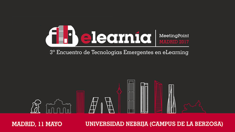 Miniatura para la entrada Elearnia 2017 y Global Campus Nebrija