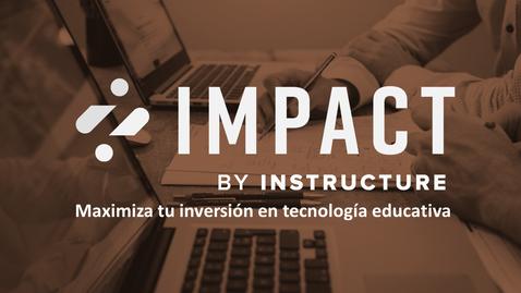 Miniatura para la entrada ¿Qué es Impact by Instructure?