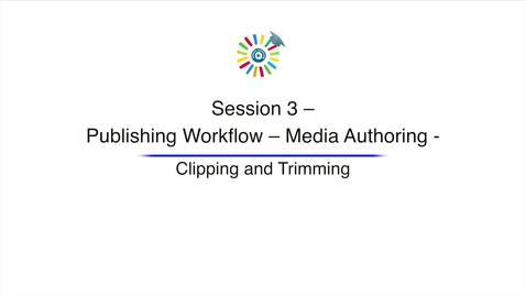 Miniatura para la entrada Video 10 Clipping and Trimming Media