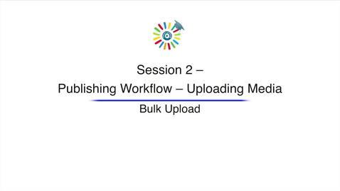 Miniatura para la entrada Video 8 Bulk Upload