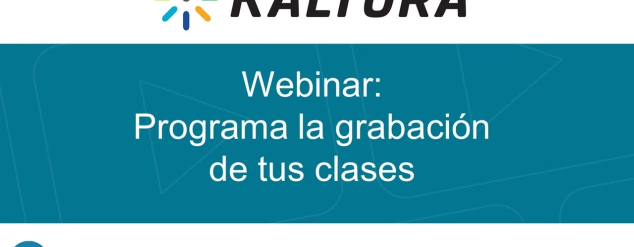 Webinar - Programa la grabación de tus clases