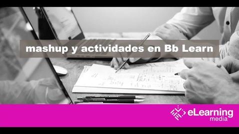 Miniatura para la entrada Kaltura | Mashup y actividades en Bb Learn