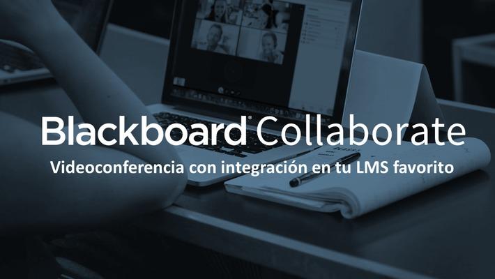 Videoconferencia para Educación - descubre Blackboard Collaborate Ultra