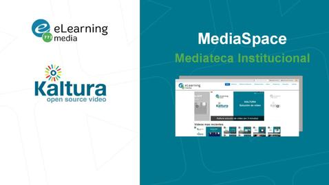 Miniatura para la entrada MediaSpace Mediateca Institucional