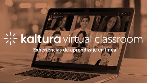 Miniatura para la entrada Kaltura Virtual Classroom