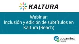 Miniatura para la entrada Webinar - Inclusión y edición de subtítulos en Kaltura.