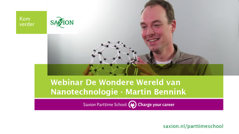 Thumbnail for entry Webinar - De Wondere Wereld van Nanotechnologie