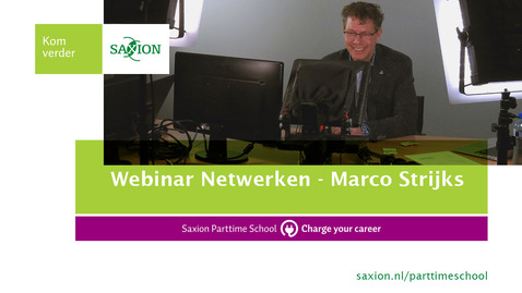 Thumbnail for entry Webinar Netwerken - Marco Strijks