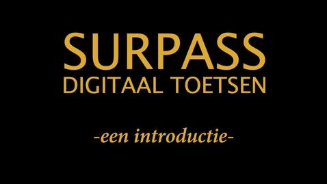 Thumbnail for entry Surpass - Digitaal Toetsen - Een introductie