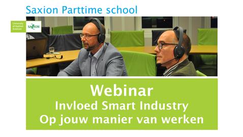 Thumbnail for entry Webinar Invloed Smart Industry op jouw manier werken