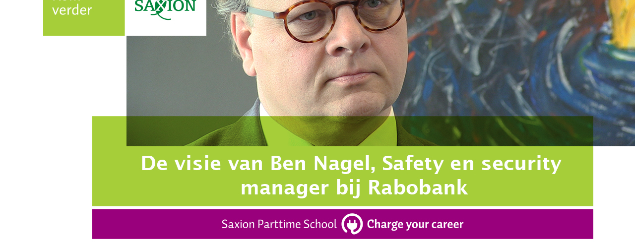 C28 - De visie van Ben Nagel, Safety en security manager bij Rabobank 2/7