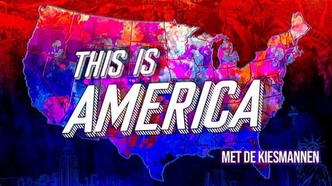 Thumbnail for entry De Kiesmannen: This is America - over de Amerikaanse presidentsverkiezingen in 2020