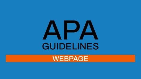 Thumbnail for entry 6/7 APA guidelines 7th edition: Webpage