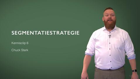 Thumbnail for entry Kennisclip Marketing 6: Segmentatiestrategie