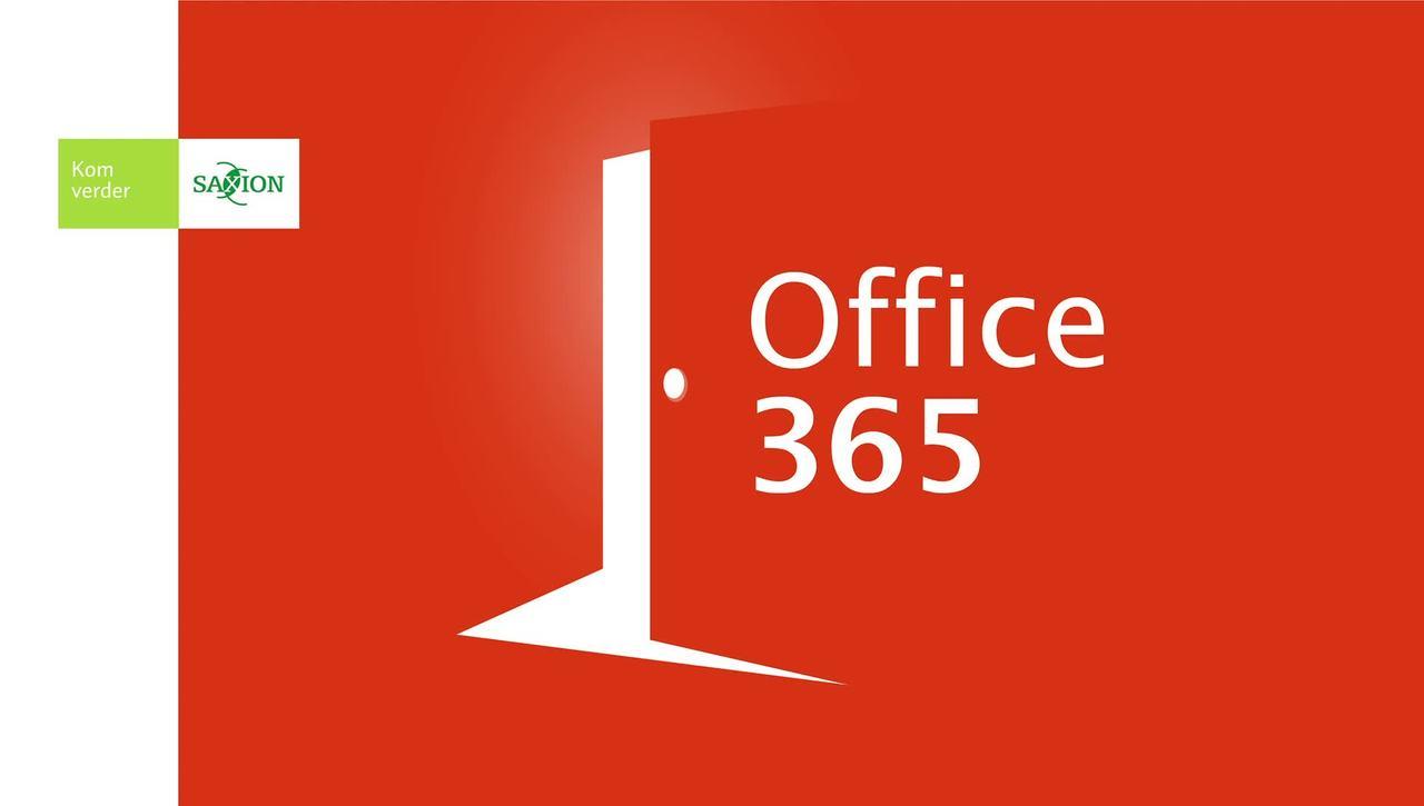 Office 365 - Zo doen wij dat bij Saxion!