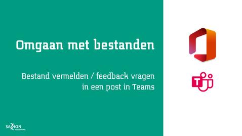 Thumbnail for entry Bestand vermelden - feedback vragen in een post in Teams