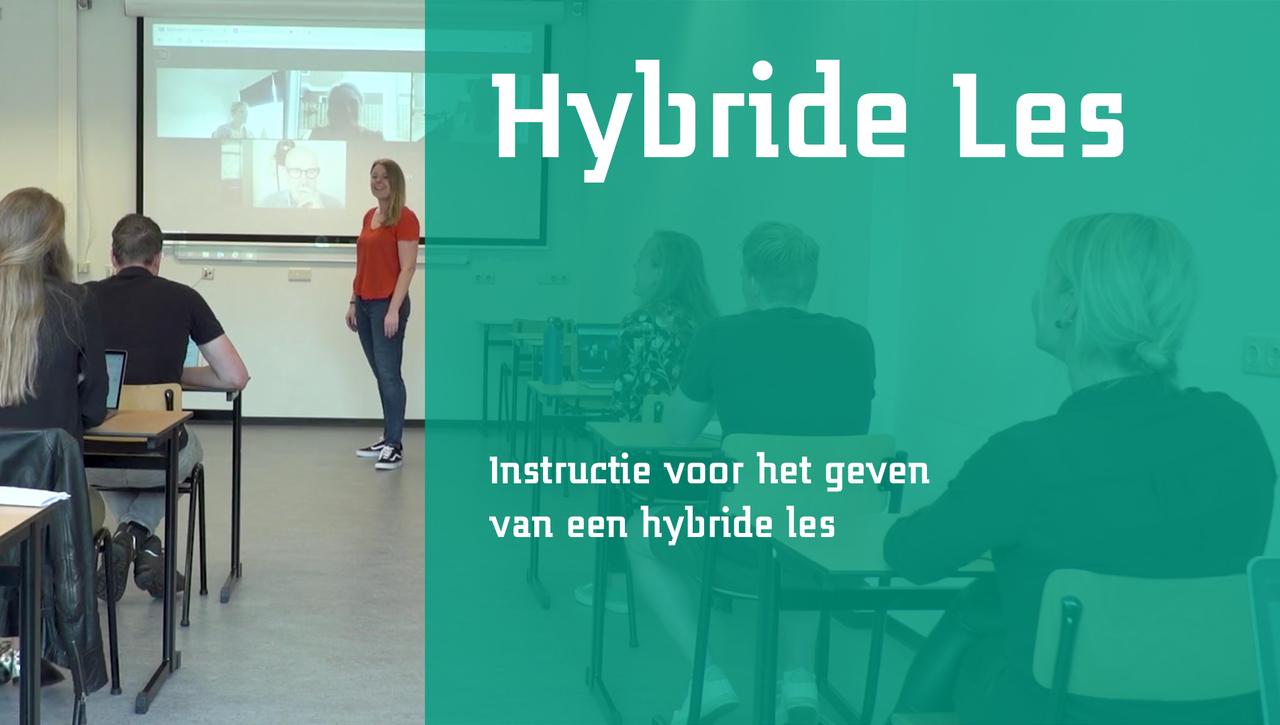 Instructie voor het geven van een hybride les