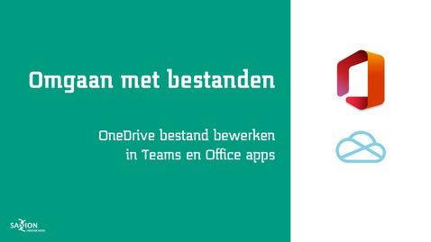 Thumbnail for entry OneDrive bestand bewerken in Teams en Office apps