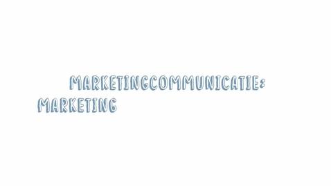 Thumbnail for entry Marketingcommunicatie 07: Marketingcommunicatiebarrière