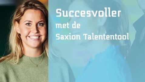 Thumbnail for entry Succesvoller met de Saxion Talententool