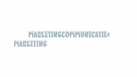 Thumbnail for entry Marketingcommunicatie 13: Marketingcommunicatiemiddelen
