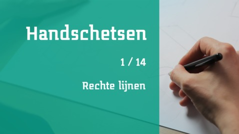 Thumbnail for entry 1/14 Handschetsen : rechte lijnen