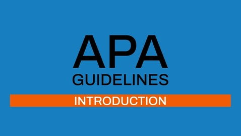 Thumbnail for entry 1/7 APA guidelines 7th ed: Introduction