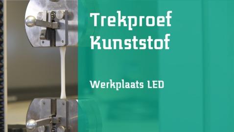 Thumbnail for entry Trekproef - Kunststof