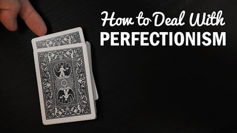 Thumbnail for entry How to Overcome Perfectionism (and the Anxiety it Causes) - College Info Geek
