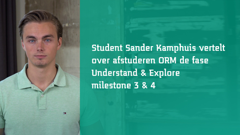 Thumbnail for entry Milestones - Studenten aan het woord - Sander