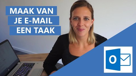 Thumbnail for entry Hoe maak je van een e-mail een taak in Outlook?