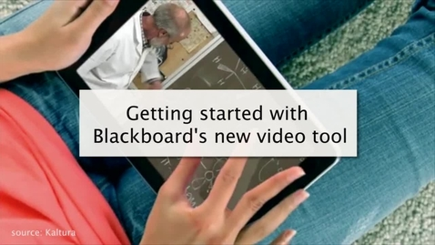 Getting started with Blackboard's new video tool