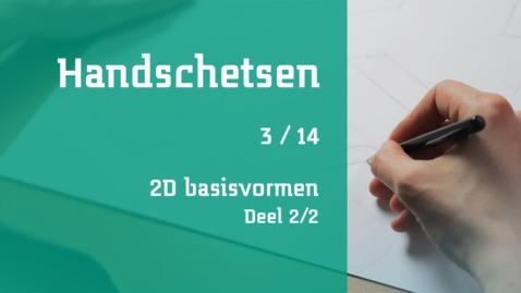 Thumbnail for entry 3/14 Handschetsen : 2D basisvormen : deel 2