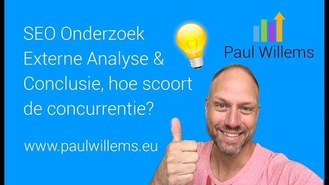 Thumbnail for entry Zoekmachine Optimalisatie (SEO) Deel 4: Externe Analyse, hoe scoort de concurrentie.