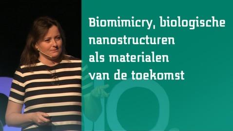 Thumbnail for entry Lydia Fraaije: Biomimicry, biologische nanostructuren als materialen van de toekomst