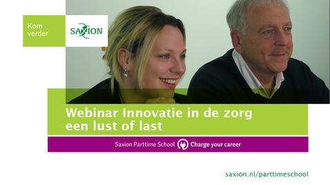 Thumbnail for entry Webinar - Innovatie in de zorg last of lust